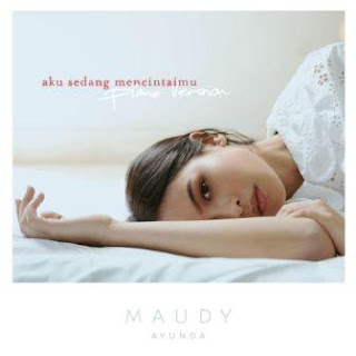 Maudy Ayunda - Aku Sedang Mencintaimu (Piano Version) Mp3