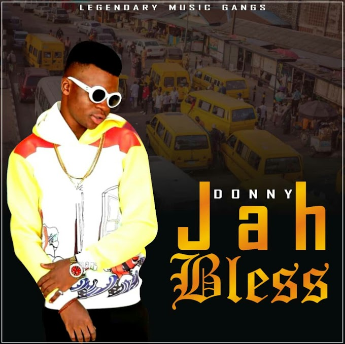 [Music] Download Donny X DannyBash_Jah bless.mp3 (prod.by Sirgentle)