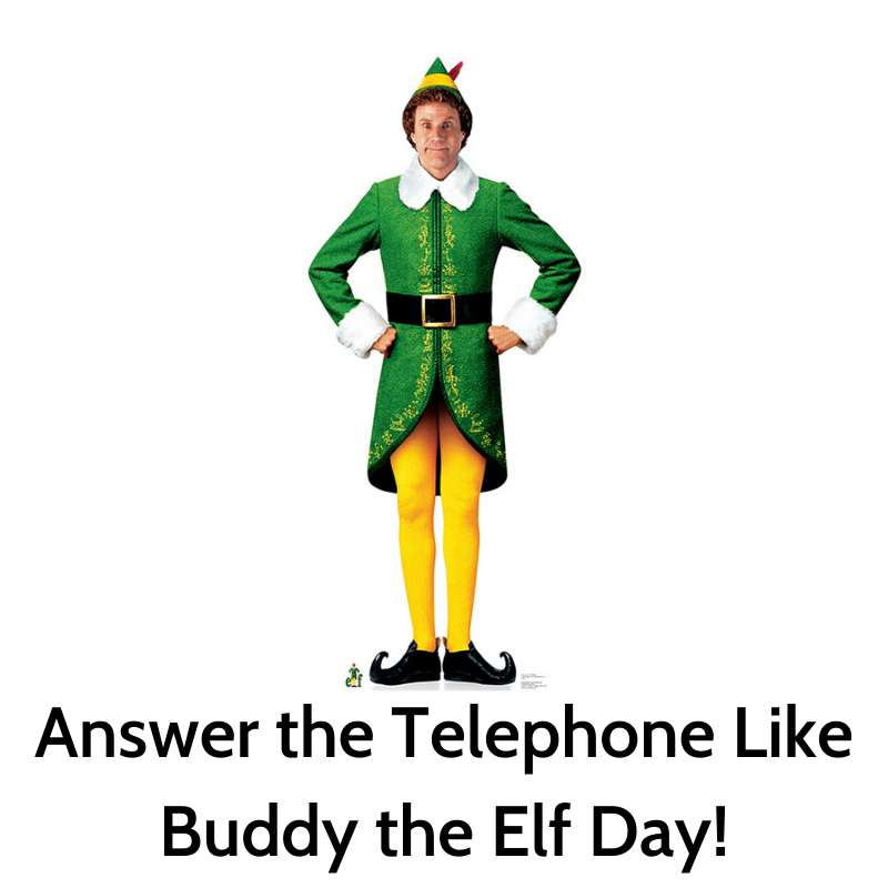 Answer The Telephone Like Buddy The Elf Day Wishes Awesome Picture