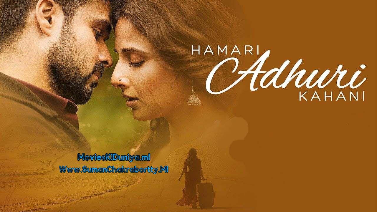 Hamari Adhuri Kahani (2015) Hindi Full Movie Download In 720p HD