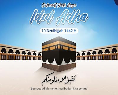 Ucapan Selamat Hari Raya Idul Adha 1442 H Sangat Menyentuh Hati