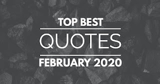 Top Quotes Of The Month FEBRUARY 2020 with images