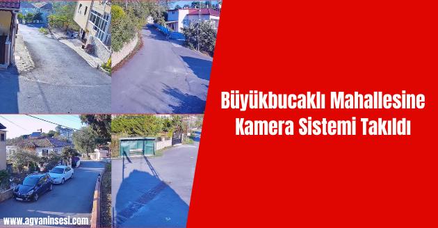 Büyükbucaklı Mahallesine Kamera Sistemi Takıldı