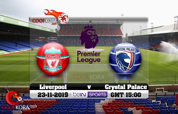 مشاهدة مباراة كريستال بالاس وليفربول اليوم 23-11-2019 في الدوري الإنجليزي
