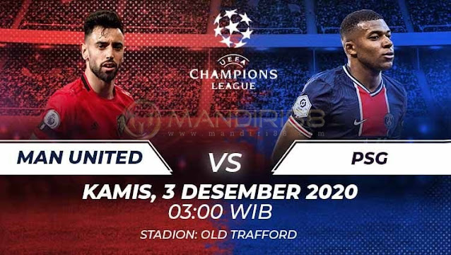 Prediksi Manchester United Vs Paris Saint Germain, Kamis 03 November 2020 Pukul 03.00 WIB @ SCTV