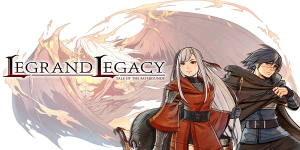 DOWNLOAD Legrand Legacy: Tale Of The Fatebounds Review