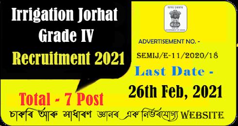 Irrigation Jorhat Grade IV Recruitment 2021
