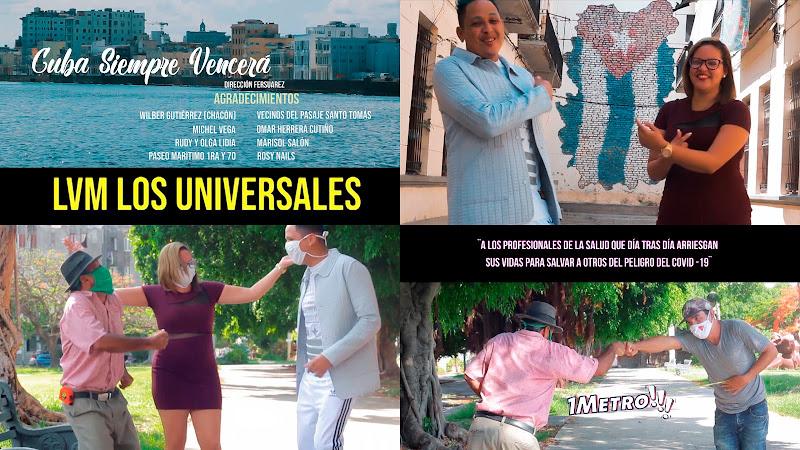 LVM Los Universales - ¨Cuba Siempre Vencerᨠ- Videoclip - Director: FerSuarez. Portal Del Vídeo Clip Cubano. TOP TEN 7D. CUBA