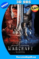 Warcraft: El Primer Encuentro de Dos Mundos (2016) Latino Full 3D SBS 1080P - 2016