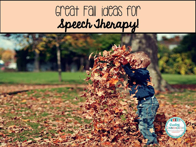 http://creatingcommunicators-mindy.blogspot.ca/2016/09/great-fall-ideas-for-speech-therapy.html