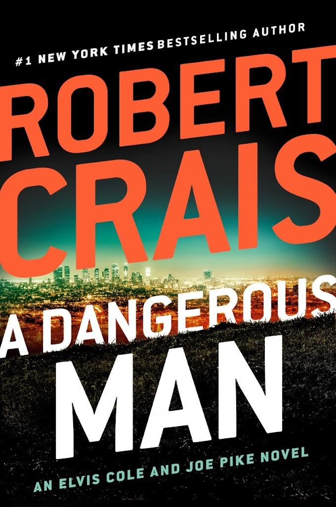 [PDF] A Dangerous Man By Robert Crais Free eBook Download