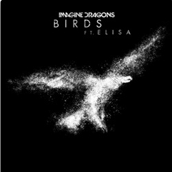 Birds - Imagine Dragons feat. Elisa Mp3