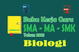 Buku Kerja Guru Biologi adalah buku panduan yang dibuat untuk mengontrol kinerja sebagai seorang guru Biologi agar menjadi guru yang berkualitas dan guru profesional. Berikut kami akan membagikan Buku Kerja Guru yaitu Buku kerja Guru Biologi SMA Kurikulum 2013