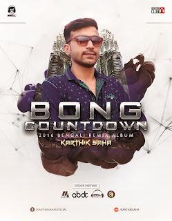 Download-Bong-Countdown-2016-Karthik-Saha-indiandjremix