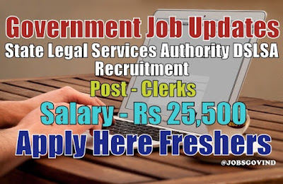 DSLSA Recruitment 2021