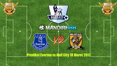 AGEN BOLA - Prediksi Everton vs Hull City 18 Maret 2017