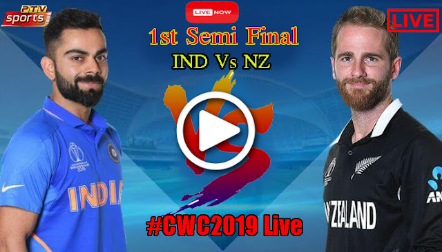Watch Live Cricket World Cup 1st Semifinal India Vs New Zealand