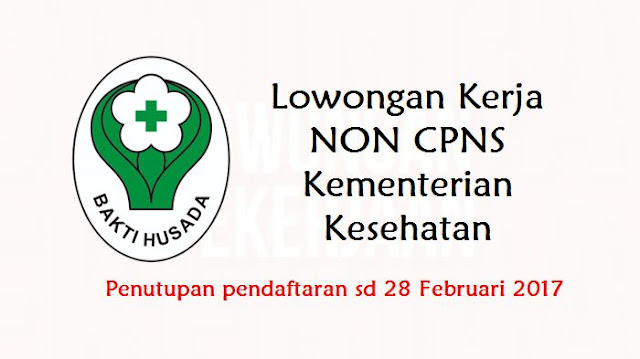 Lowongan kerja Non CPNS Kemenkes (Kementerian Kesehatan)
