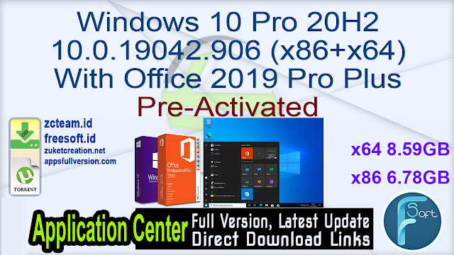 Windows 10 Pro 20H2 10.0.19042.906 (x86+x64) With Office 2019 Pro Plus Pre-Activated