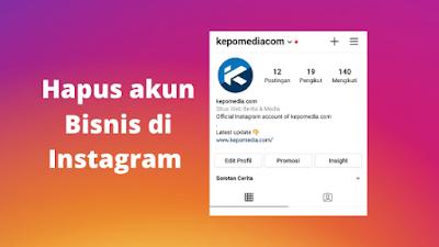 Cara menghapus akun bisnis di Instagram