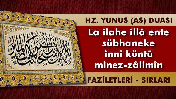 Hz. Yunus Peygamberin Duası ve Faziletleri