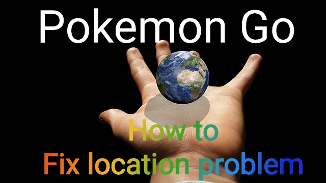 Pokemon Go - πρόβλημα με την ανίχνευση τοποθεσίας ( GPS) - tips