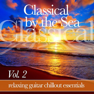 MP3 download Various Artists - Classical by the Sea, Vol. 2 (Relaxing Chillout Guitar Essentials) iTunes plus aac m4a mp3