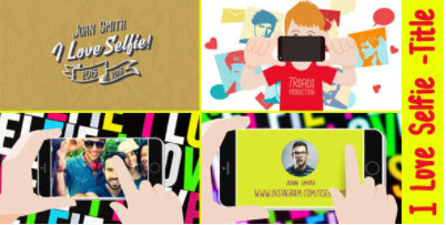 Projects - VideoHive - I Love Selfie - 13917922 [AEP]