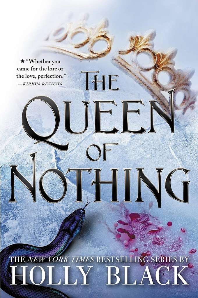 The Queen of Nothing (The Folk of the Air, 3) by Holly Black