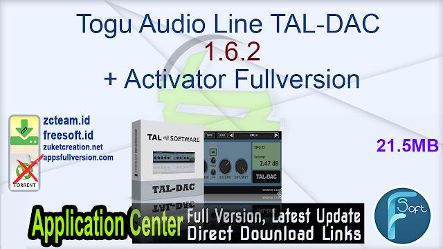 Togu Audio Line TAL-DAC 1.6.2 (x64) + Activator Fullversion