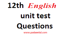 12th English  unit test Question papers 2021