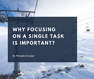 Focusing On A Single Task Is Important