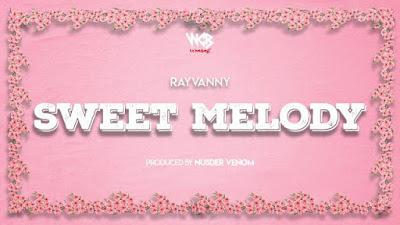Rayvanny - Sweet Melody