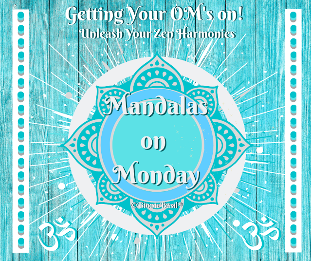 Turquoise Mandalas on Mondays Banner 2020 ©BionicBasil® getting your Om's on and unleash Your Zen Harmonies