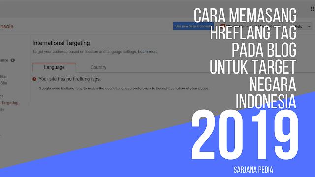 Bagaimana Cara Memasang Hreflang Tag Pada Blog?