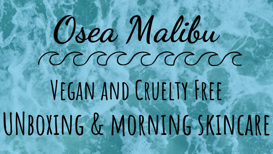 Osea Malibu Morning Skincare Routine and Unboxing