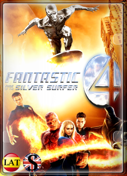 Los 4 Fantásticos y Silver Surfer (2007) FULL HD 1080P LATINO/INGLES