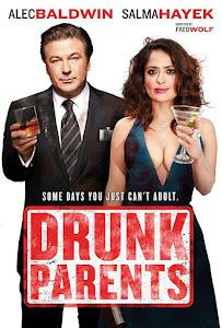 Padres Ebrios / Drunk Parents