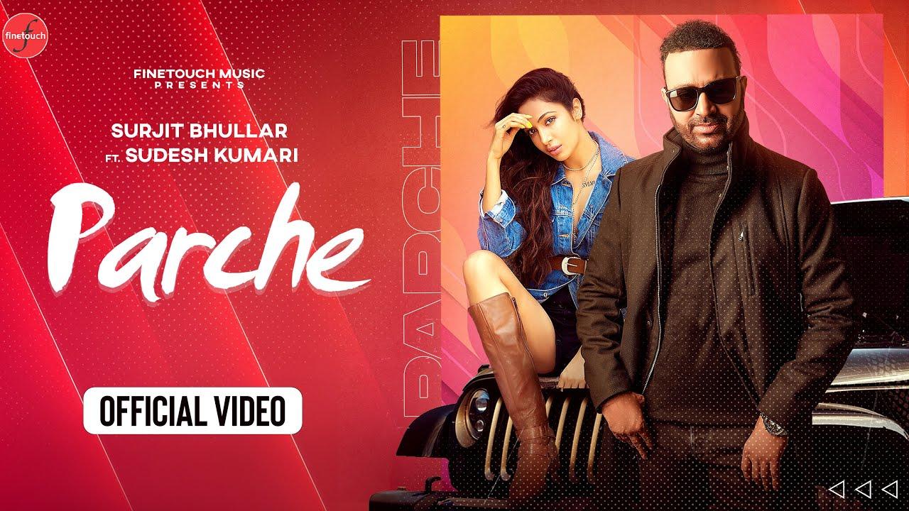 Parche Lyrics Surjit Bhullar X Sudesh Kumari | Punjabi Song