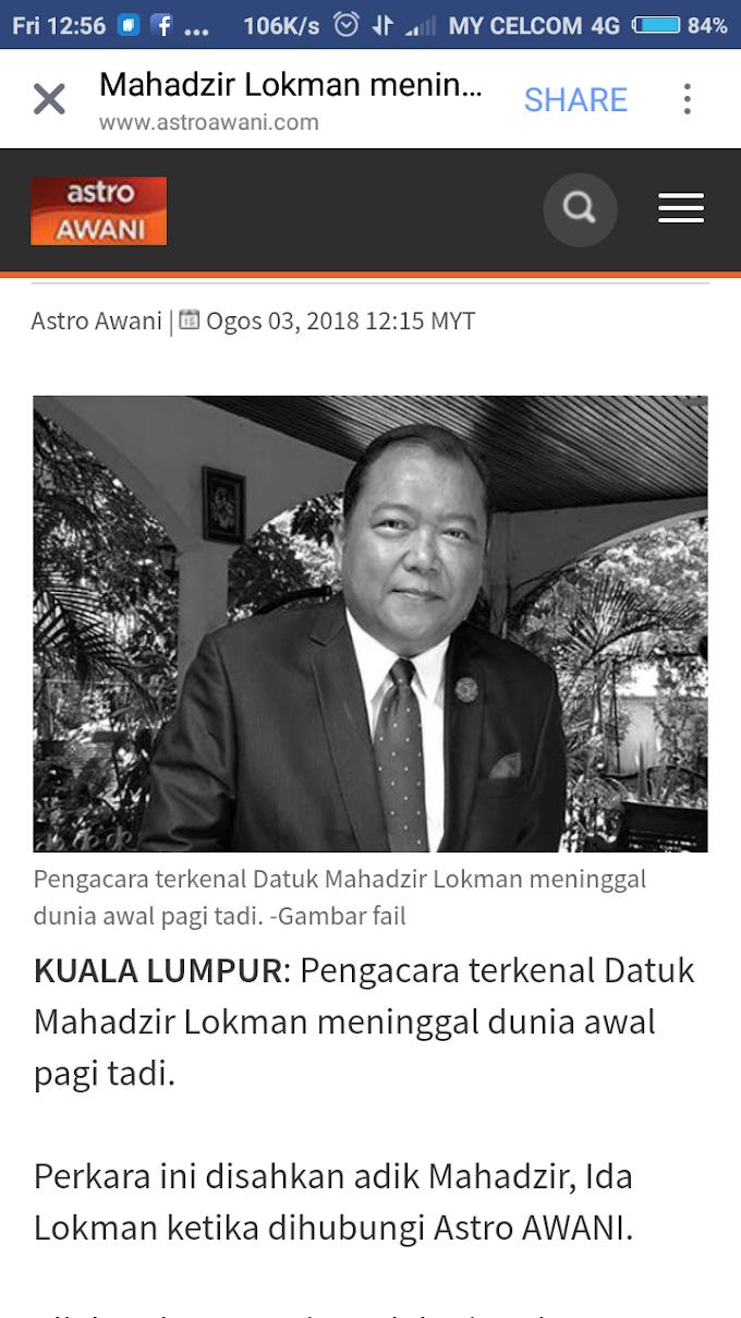 Pengacara Terkenal Datuk Mahadzir Lokman Meninggal Dunia!