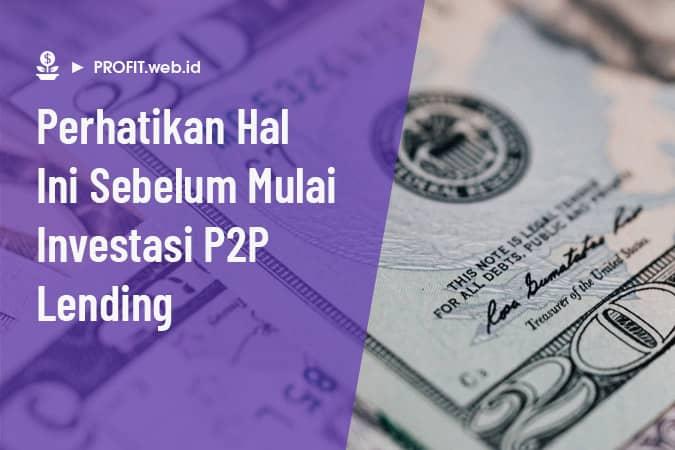 tips investasi p2p lending