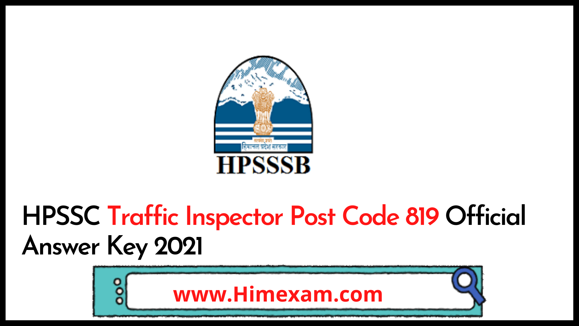 HPSSC Traffic Inspector Post Code 819 Official Answer Key 2021