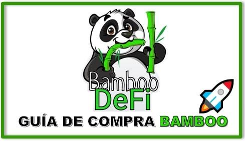 Cómo y Dónde Comprar Criptomoneda BAMBOODEFI (BAMBOO) Tutorial Actualizado