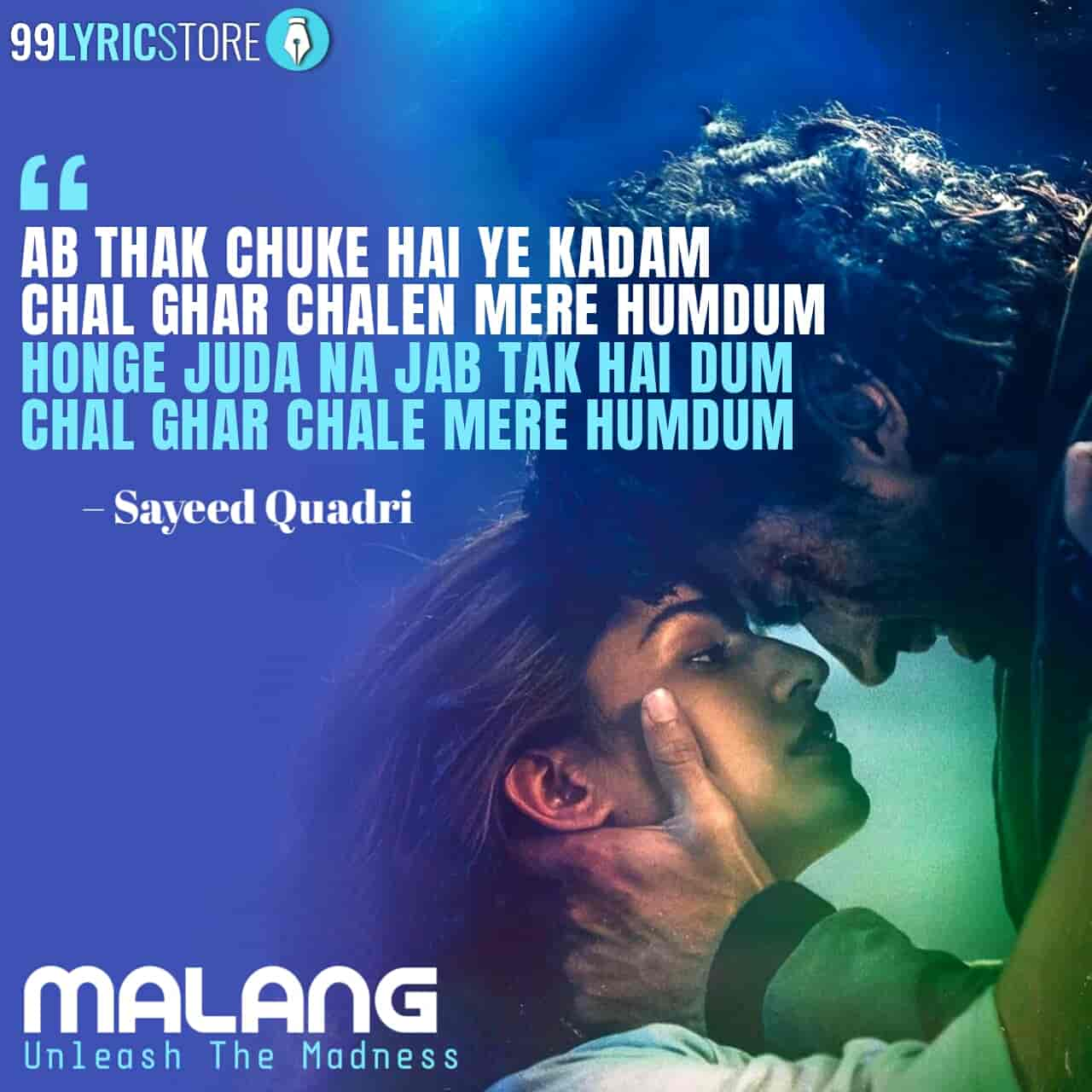 Chal Ghar Chalen Lyrics Images Sung by Arijit Singh from movie Malang