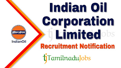 IOCL Recruitment notification 2019, govt jobs in india, govt jobs for llb, central govt jobs
