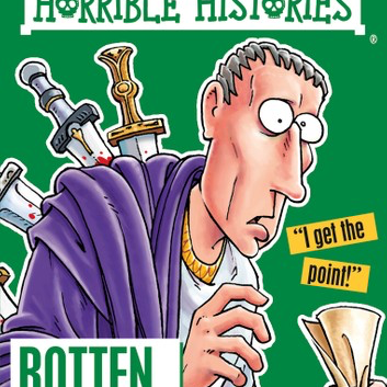Horrible Histories: Rotten Romans - Podcast