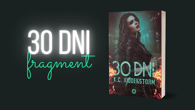 K.C.HIDDENSTORM - 30 DNI || FRAGMENT