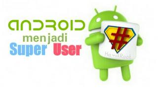 Root Android Tanpa Menggunakan Komuter maupun Laptop