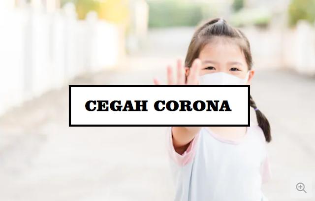 Begini Cara Mencegah Tertular Virus Corona atau Covid-19