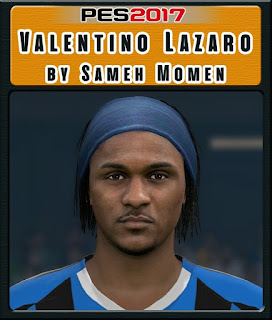 PES 2017 Faces Valentino Lazaro by Sameh Momen